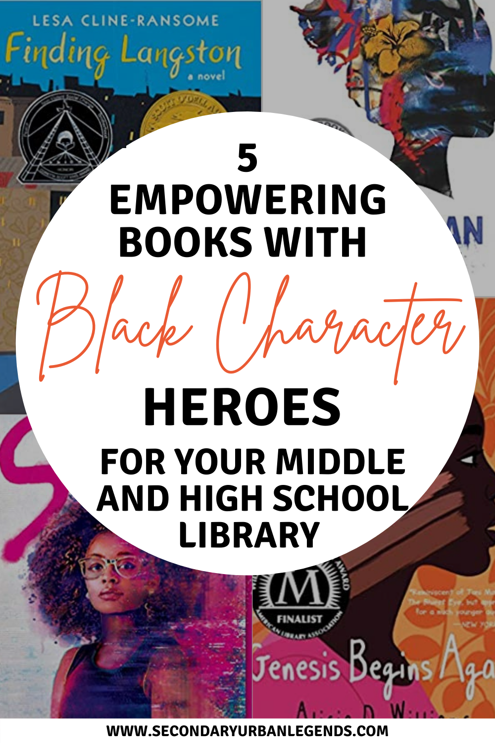 5 Empowering Books with Black Character heroes for your middle and high school classrooms