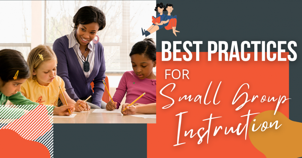 Best Practices for Small Group Instruction